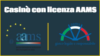 Casino con licenza AAMS: quali sono e come riconoscerli