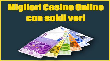 Migliori Casino Online Con Soldi Veri